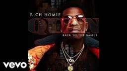 Back to basics BY Rich Homie Quan